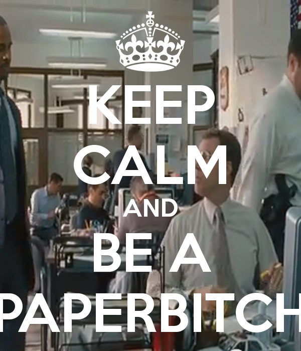 keep-calm-and-be-a-paperbitch-3