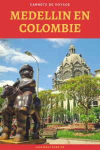Tous nos conseils pour visiter Medellin en Colombie.