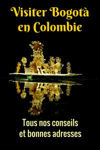 Tous nos conseils pour visiter Bogota en Colombie.